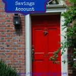14 Reasons Why You Need  A Home Savings Account or The Tiny Place Was Expensive This Year!