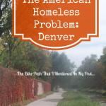 The American Homeless Problem-Denver