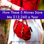 How These 5 Moves Save Me $13,260 A Year