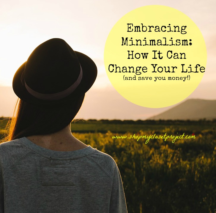 Embracing Minimalism: How It Can Change Your Life