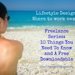Freelance Series: 10 Things You Need To Know and A Free Downloadable