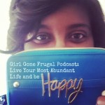 Girl Gone Frugal Podcast: Episode 1-An Introduction