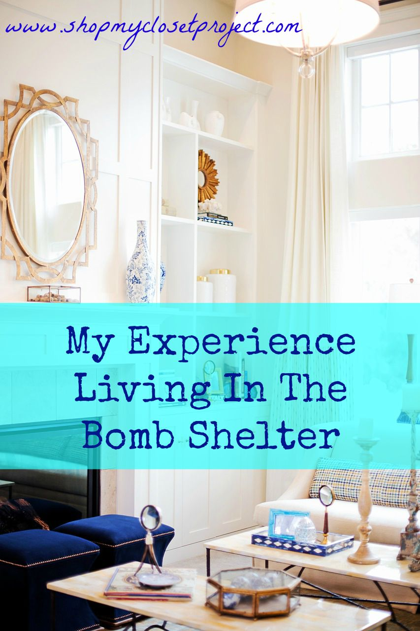 My Experience Living In The Bomb Shelter