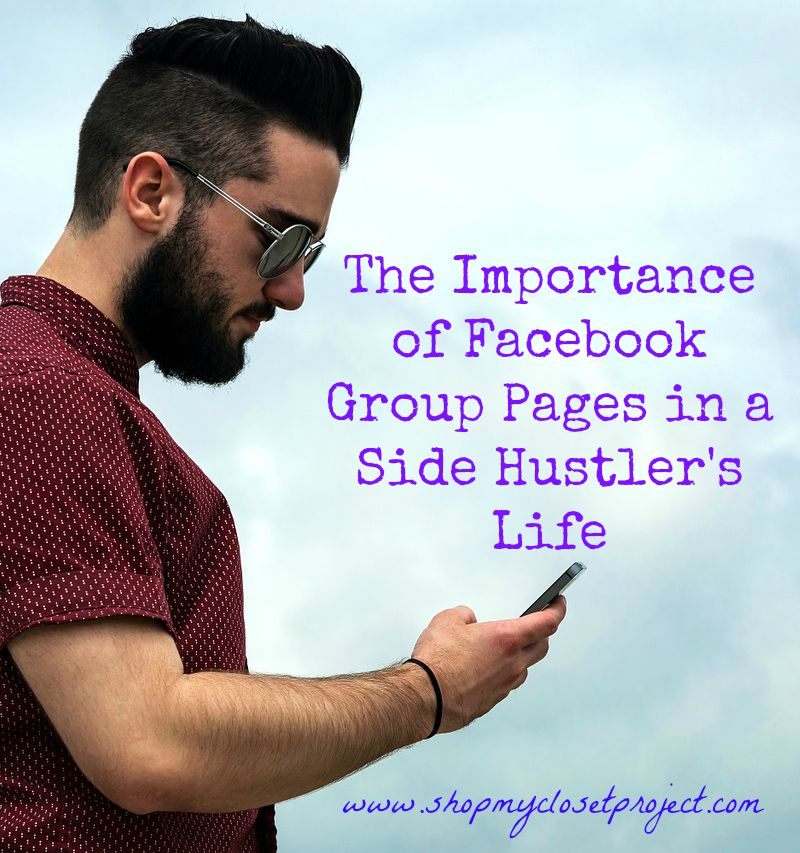 The Importance of Facebook Group Pages in a Side Hustler's Life