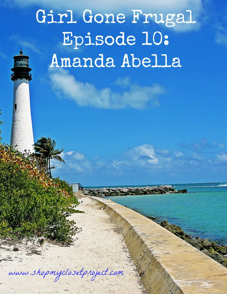 Girl Gone Frugal Episode 10: Amanda Abella