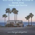 Girl Gone Frugal Episode 9: Derek of Derek and Carrie