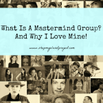 What Is A Mastermind Group? And Why I Love Mine!