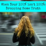 When Your 100% isn't 100%: Dropping Some Truth
