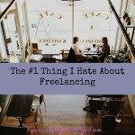 The #1 Thing I Hate About Freelancing