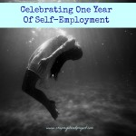 Celebrating One Year Of Self-Employment