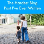 The Hardest Blog Post I've Ever Written