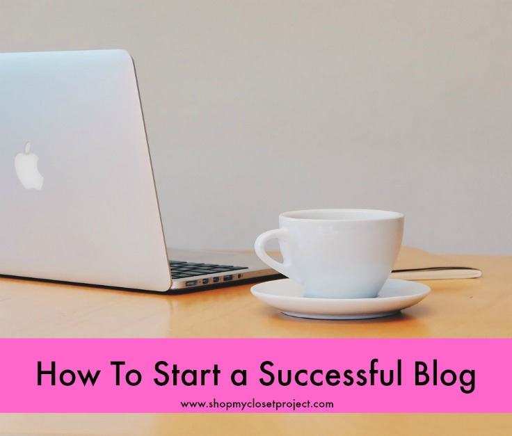 How to Start a Successful Blog in 2016