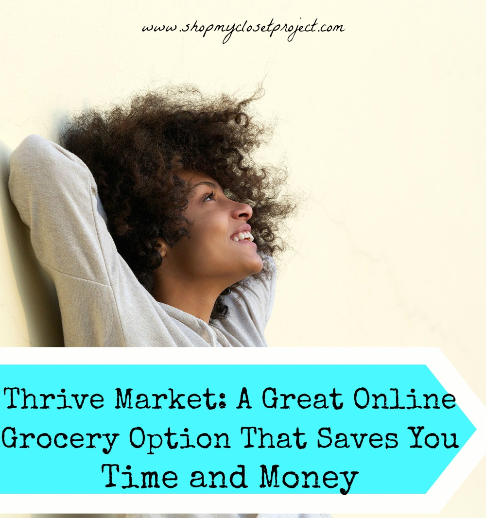 Thrive Market A Great Online Grocery Option That Saves You Time and Money