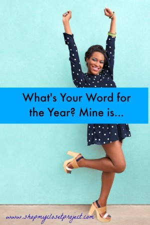 What Is Your Word for The Year? My Word for 2016 Is…