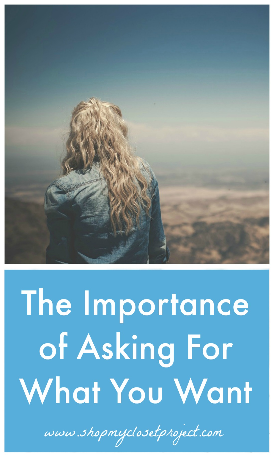 The Importance Of Asking For What You Want