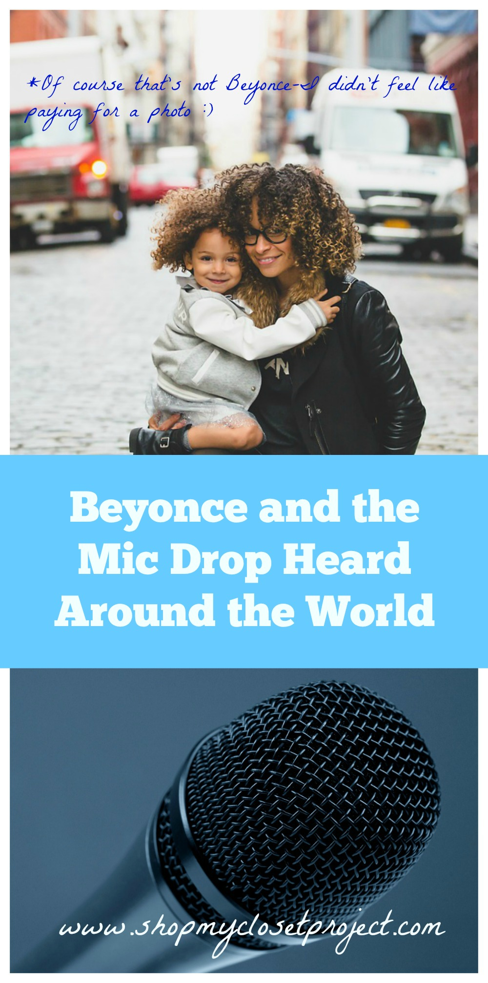 Beyonce, the Mic Drop Heard Around the World-and the Money Message She Taught Me