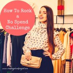 How To Rock a No Spend Challenge