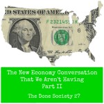 The New Economy Conversation Part II