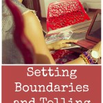 "Setting Boundaries and Telling People ""No"""