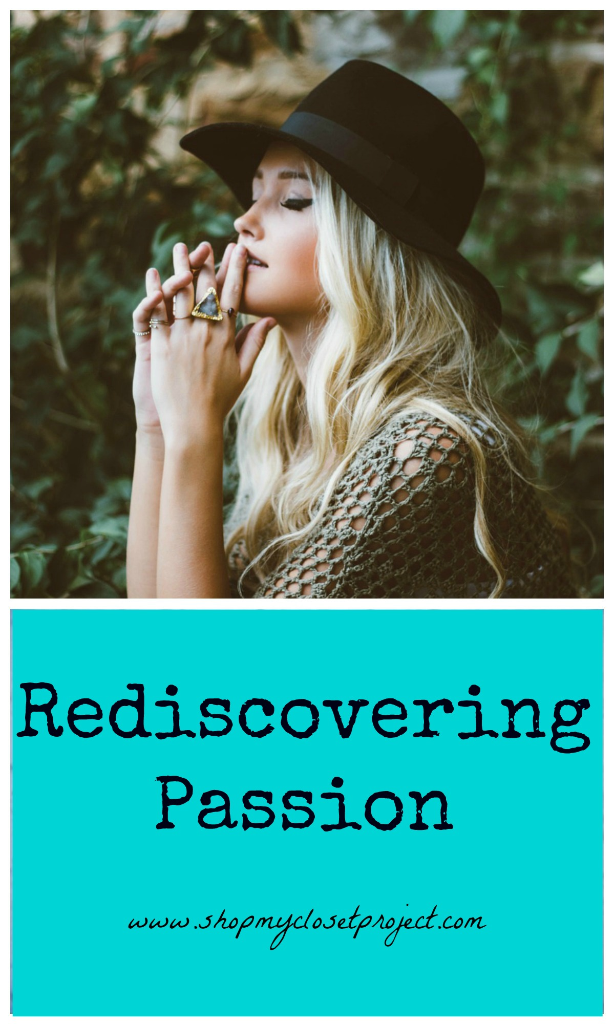 Rediscovering Passion