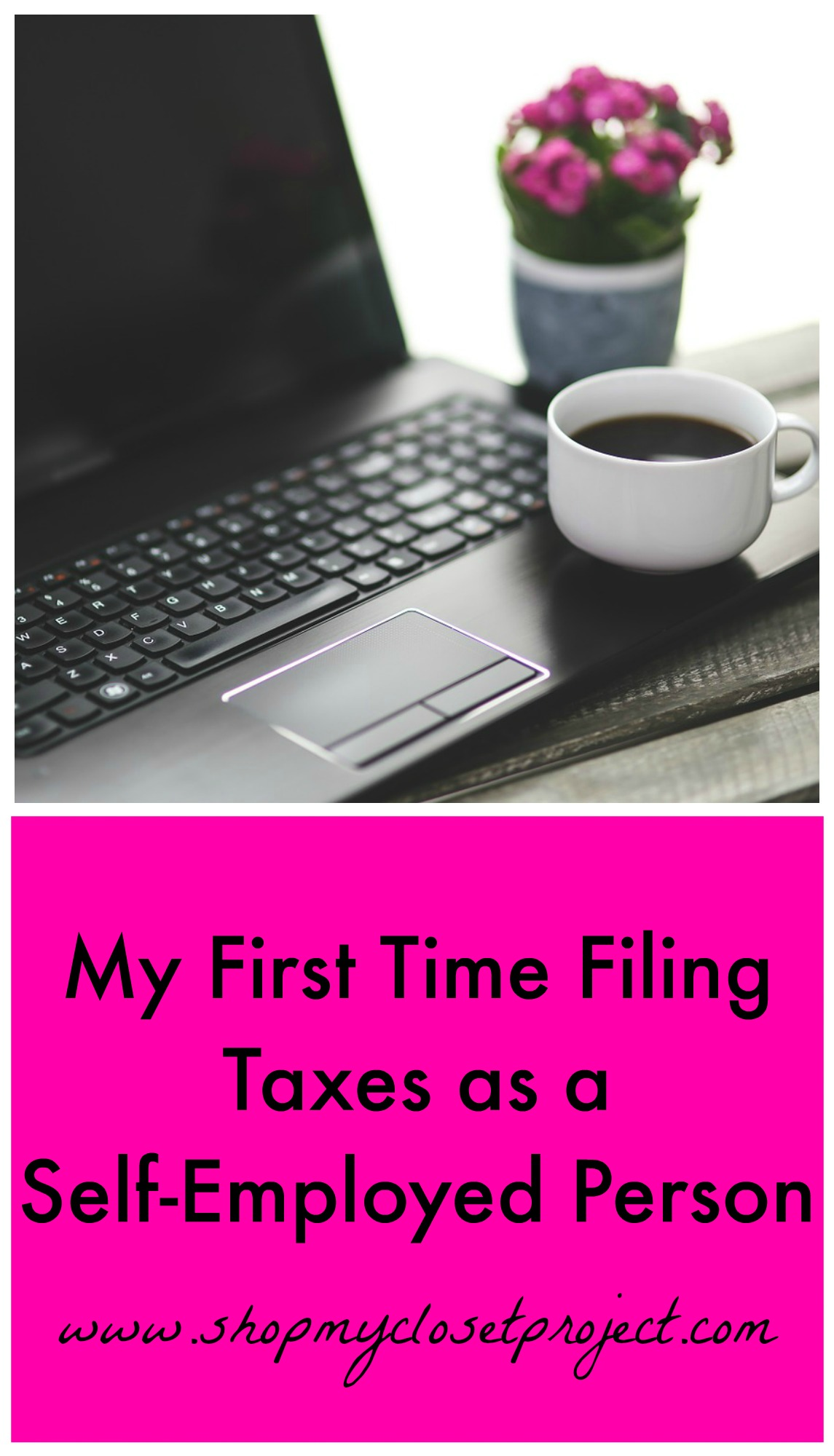 My First Time Filing Taxes As A Self-Employed Person