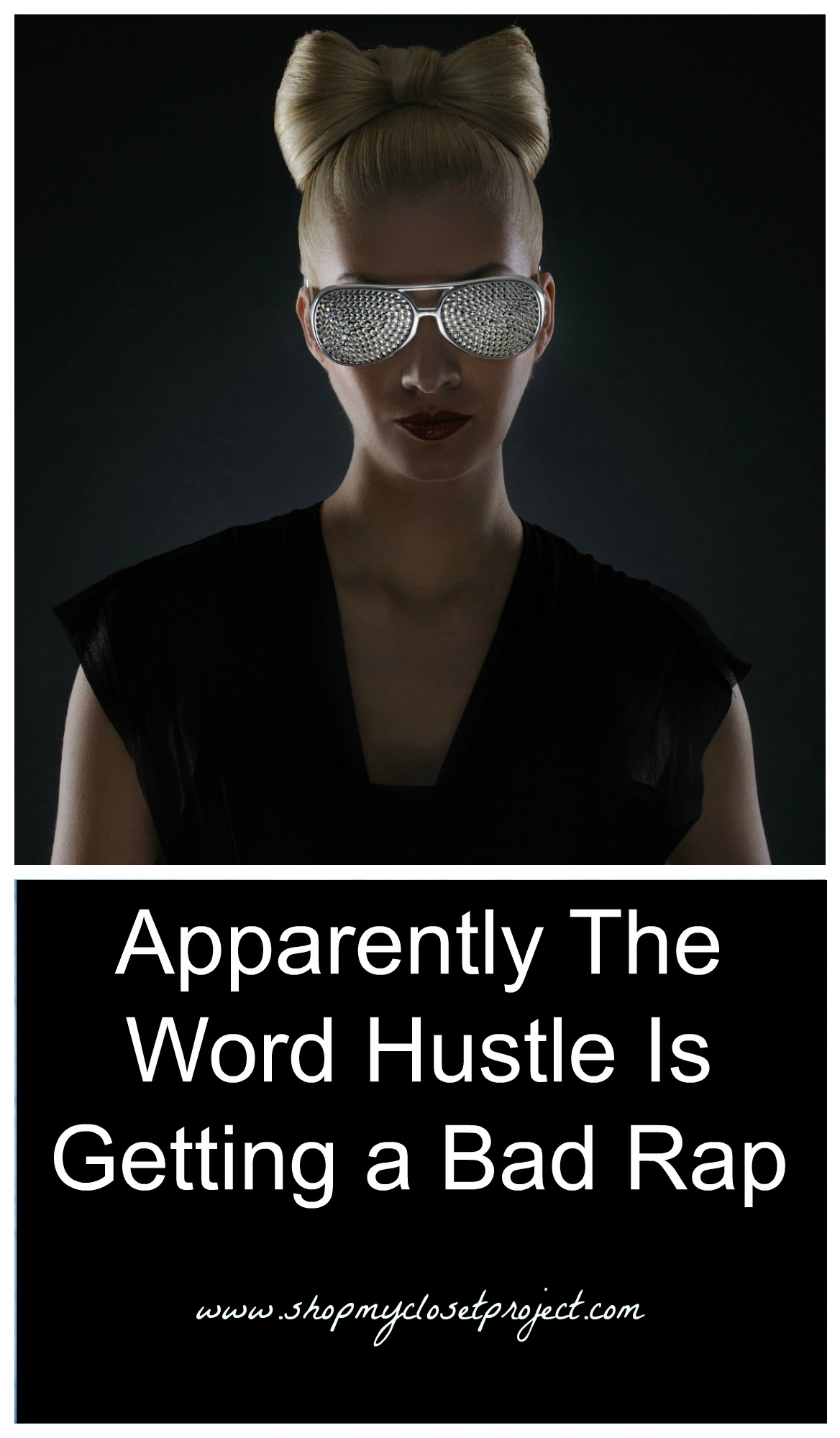 Apparently The Word Hustle Is Getting a Bad Rap