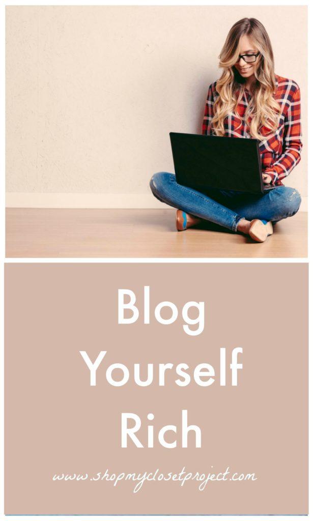 blog yourself rich. Black Bedroom Furniture Sets. Home Design Ideas