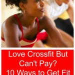 Love Crossfit But Can't Pay? 10 Ways to Get Fit for Free This Summer