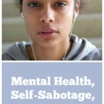 Mental Health, Self-Sabotage, and My Money