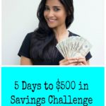5 Days to $500 in Savings Challenge-The Inaugural Launch!