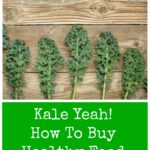Kale Yeah! How To Buy Healthy Food for Less