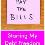Starting My Debt Freedom Journey Again