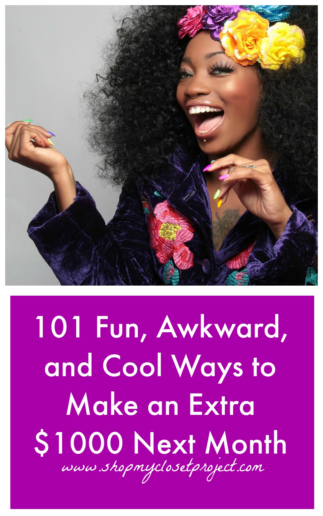 101 Fun, Awkward, and Cool Ways to Make an Extra $1000 Next Month