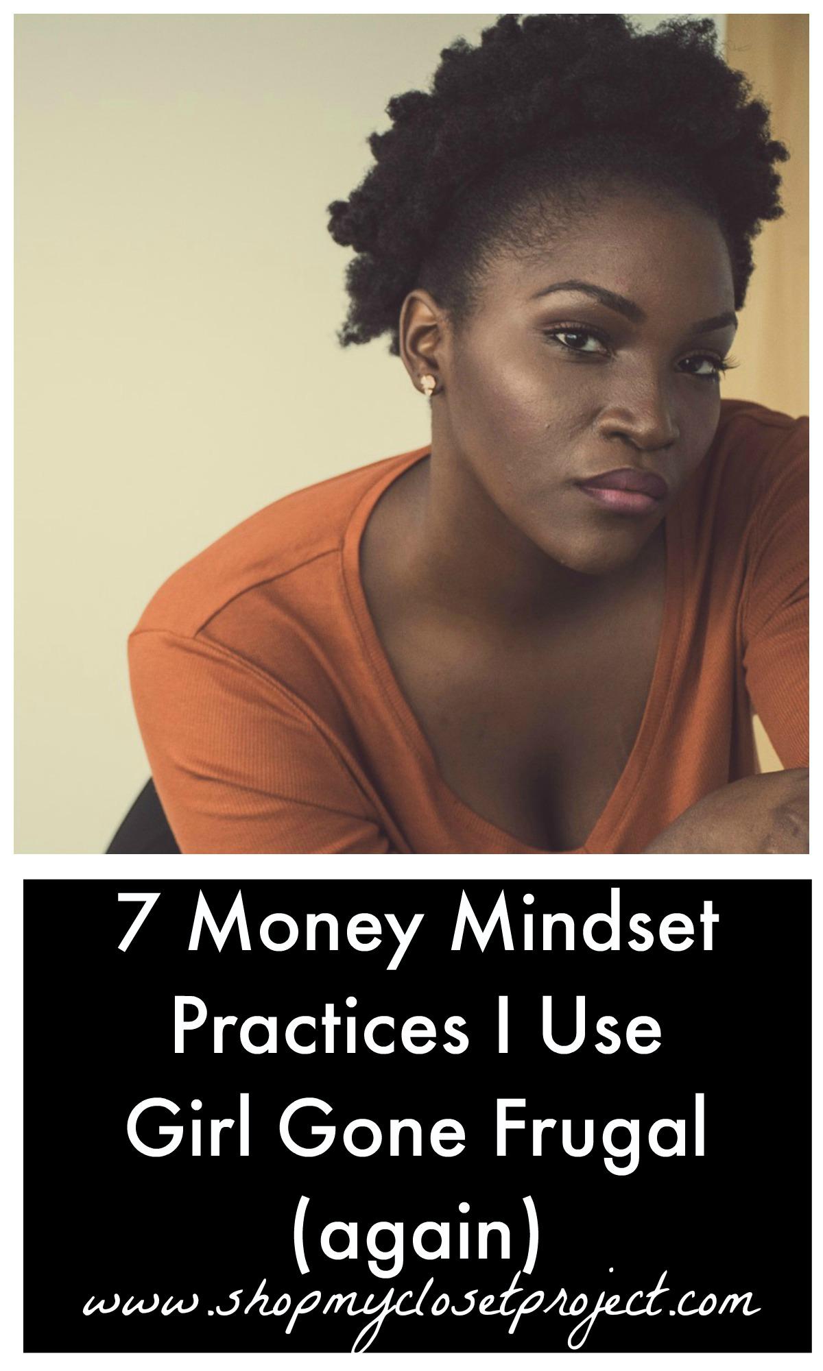 7 Money Mindset Practices I Use-Girl Gone Frugal (again)