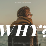 "What's Your ""Why?"""